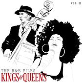 The R&B Files: Kings and Queens, Vol. 2 by Various Artists