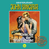 Tonstudio Braun, Folge 53: Liebe, die der Teufel schenkt by John Sinclair