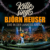 Kölle singt - Live in der Lanxess Arena by Various Artists