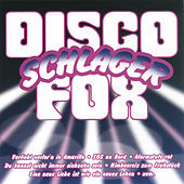 Play & Download Disco-Schlager Fox by Various Artists | Napster