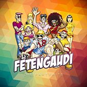 Fetengaudi (Die Partyhits) by Various Artists