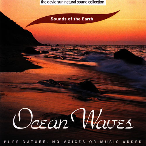Play & Download Ocean Waves by Sounds Of The Earth | Napster