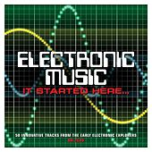 Electronic Music... It Started Here von Various Artists