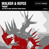 Play & Download Fetish by Walker & Royce | Napster