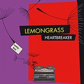 Play & Download Heartbreaker (Remixed) by Lemongrass | Napster