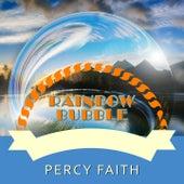 Rainbow Bubble von Percy Faith