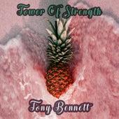 Tower Of Strength by Tony Bennett