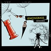 Play & Download Mémoires by Lemongrass | Napster