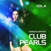 Club Pearls, Vol. 4 by Various Artists