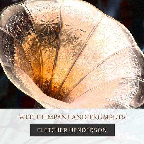 With Timpani And Trumpets von Fletcher Henderson