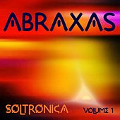 Play & Download Soltronica, Vol. 1 by Abraxas | Napster