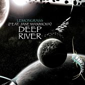 Deep River (Remixed) by Lemongrass