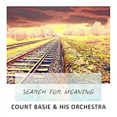 Search For Meaning von Count Basie
