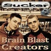 Play & Download Sucker by Brain Blast Creators  | Napster
