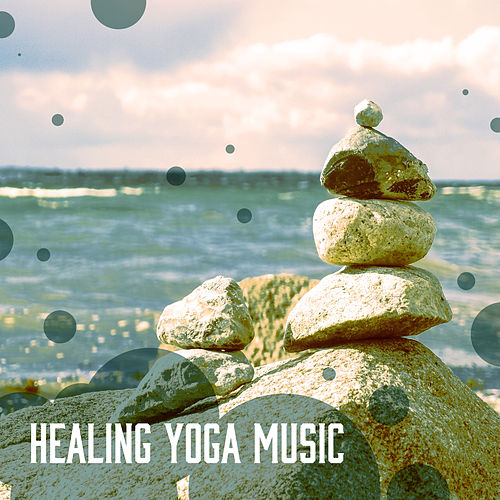 Play & Download Healing Yoga Music – Deep Relaxing sounds of New Age Music for Yoga Practice, Healing Nature Sounds, New Age Music, Bird Sounds by Yoga Tribe | Napster