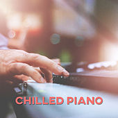 Play & Download Chilled Piano - The Best Smooth Jazz, Cafe Music, Romentic Melody, Positive Tones of Instrumental Piano by Chilled Jazz Masters   Napster