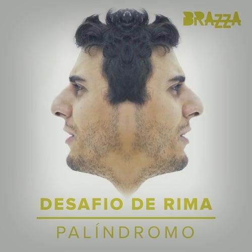 Desafio De Rima (Palíndromo) de Fabio Brazza