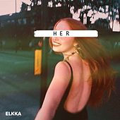 Play & Download Her - EP by Elkka | Napster