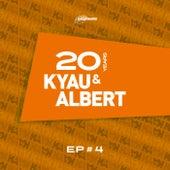 20 Years EP #4 by Kyau & Albert