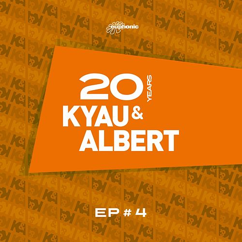20 Years EP #4 by Kyau & Albert