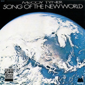 Play & Download Song Of The New World by McCoy Tyner | Napster