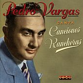 Play & Download Canta Canciones Rancheras by Pedro Vargas | Napster