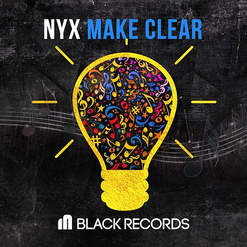 Play & Download Make Clear by N.Y.X. | Napster