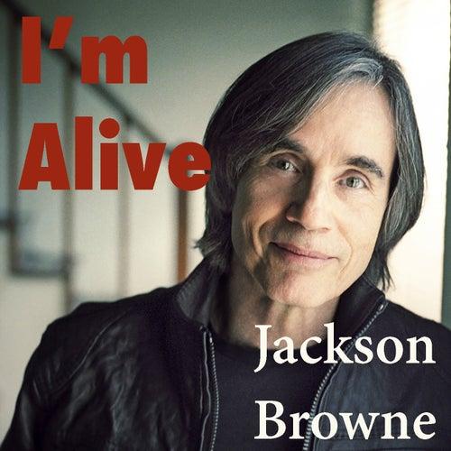 I'm Alive (Live) von Jackson Browne