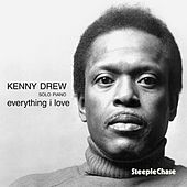 Play & Download Everything I Love by Kenny Drew | Napster
