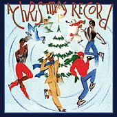 Play & Download A Christmas Record (Bonus Track Version) [Remastered] by Various Artists | Napster