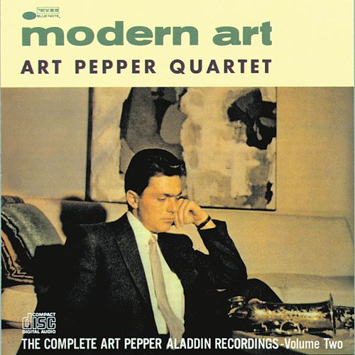 Play & Download Modern Art by Art Pepper | Napster