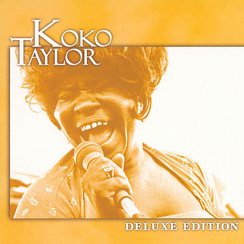 Play & Download Deluxe Edition by Koko Taylor | Napster