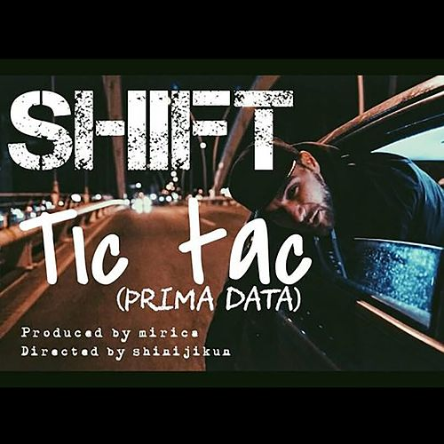 Tic Tac (Prima Data) by Shift