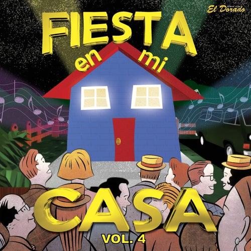 Fiesta en Mi Casa, Vol. 4 by Various Artists