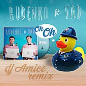 OH OH (DJ Amice Remix) by Rudenko