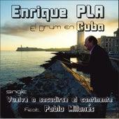 Vuelve a Sacudirse el Continente by Enrique Pla