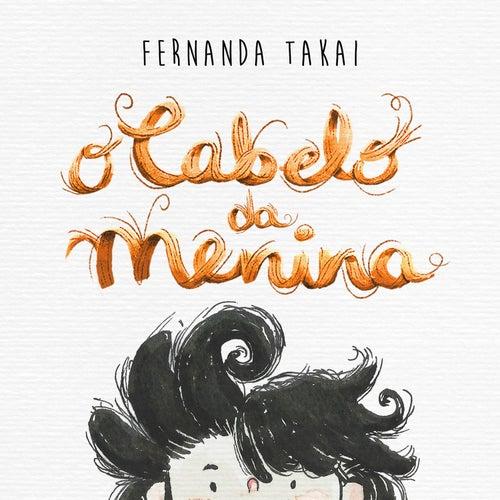 O Cabelo da Menina - Single de Fernanda Takai