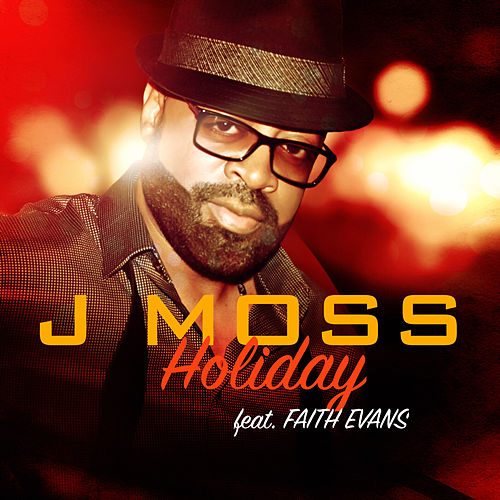 Play & Download Holiday by J Moss | Napster