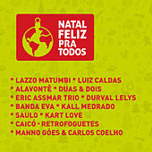 Play & Download Natal Feliz Pra Todos by Various Artists | Napster