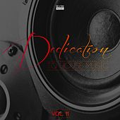 Play & Download Dedication to House Music, Vol. 11 by Various Artists | Napster