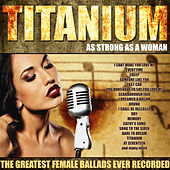 Play & Download Titanium - As Strong As A Woman by Various Artists | Napster