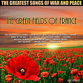 Play & Download The Green Fields Of France by Various Artists | Napster