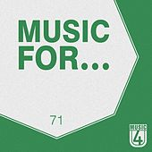 Play & Download Music For..., Vol.71 by Various Artists | Napster