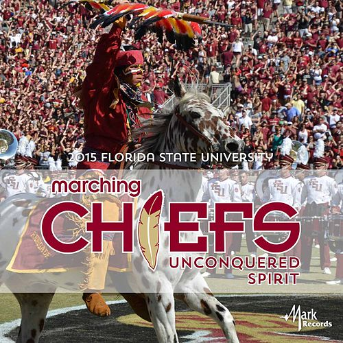 Play & Download Unconquered Spirit by Florida State University Marching Chiefs | Napster