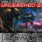 Hell Unleashed, Vol. 2 by Legacy