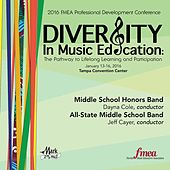 2016 Florida Music Educators Association (FMEA): Middle School Honors Band & All-State Middle School Band (Live) by Various Artists