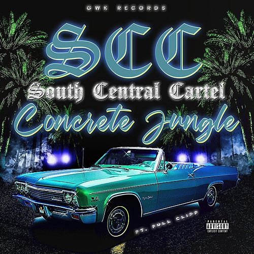 Play & Download Concrete Jungle by South Central Cartel | Napster