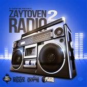 Play & Download Zaytoven Radio 2 by Zaytoven | Napster