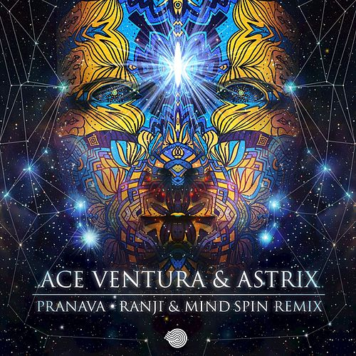 Pranava (Ranji & Mind Spin Remix) by Astrix