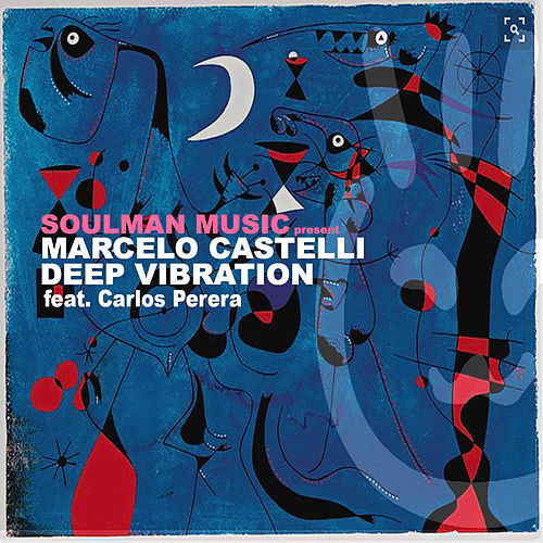 Play & Download Deep Vibration - EP by Marcelo Castelli | Napster